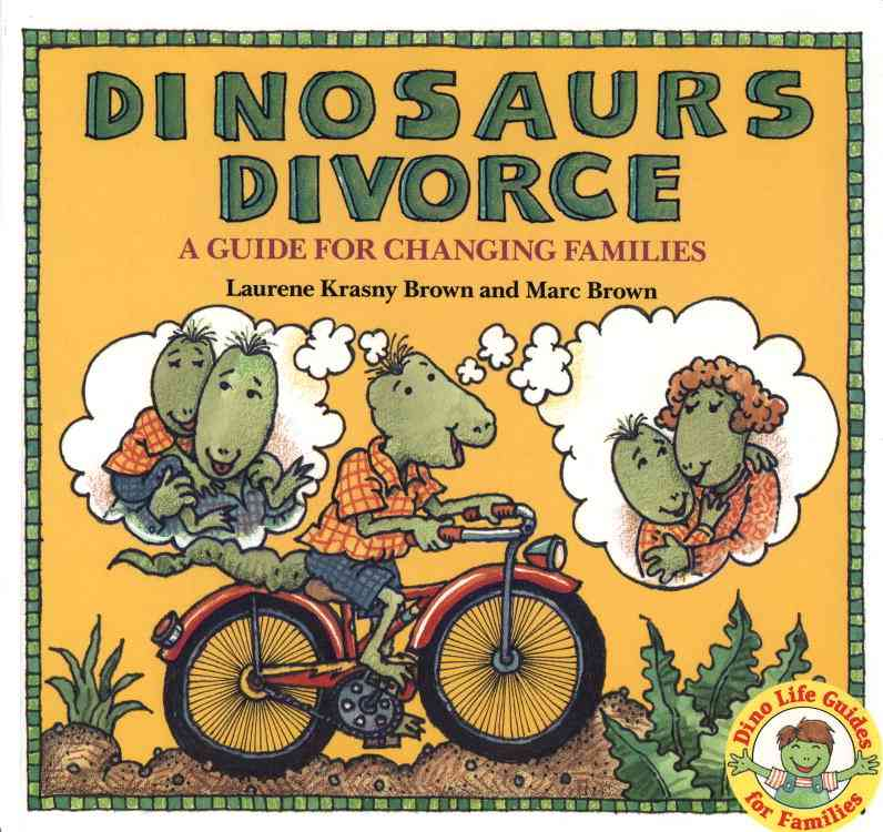 Dinosaurs Divorce By Brown, Laurene Krasny/ Brown, Marc Tolon