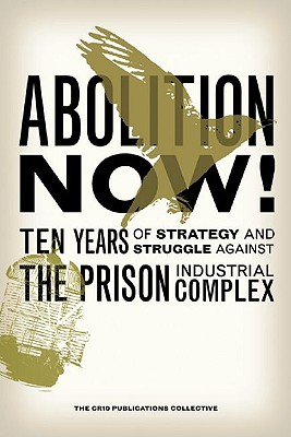 Abolition Now! By Crio Publications Collective (EDT)